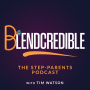 Artwork for Blendcredible Season 2 Trailer The Stepparents Podcast