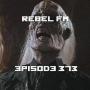Artwork for Rebel FM Episode 373 - 05/11/2018