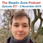 Artwork for The Skeptic Zone #577 - 3.November.2019