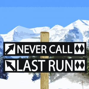 Never Call Last Run