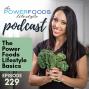 Artwork for 229: Power Foods Lifestyle Basics