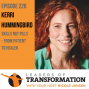 Artwork for 226: Kerri Hummingbird: Skills Not Pills – From Patient To Healer