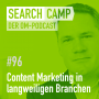Artwork for Content Marketing in langweiligen Branchen [Search Camp Episode 96]