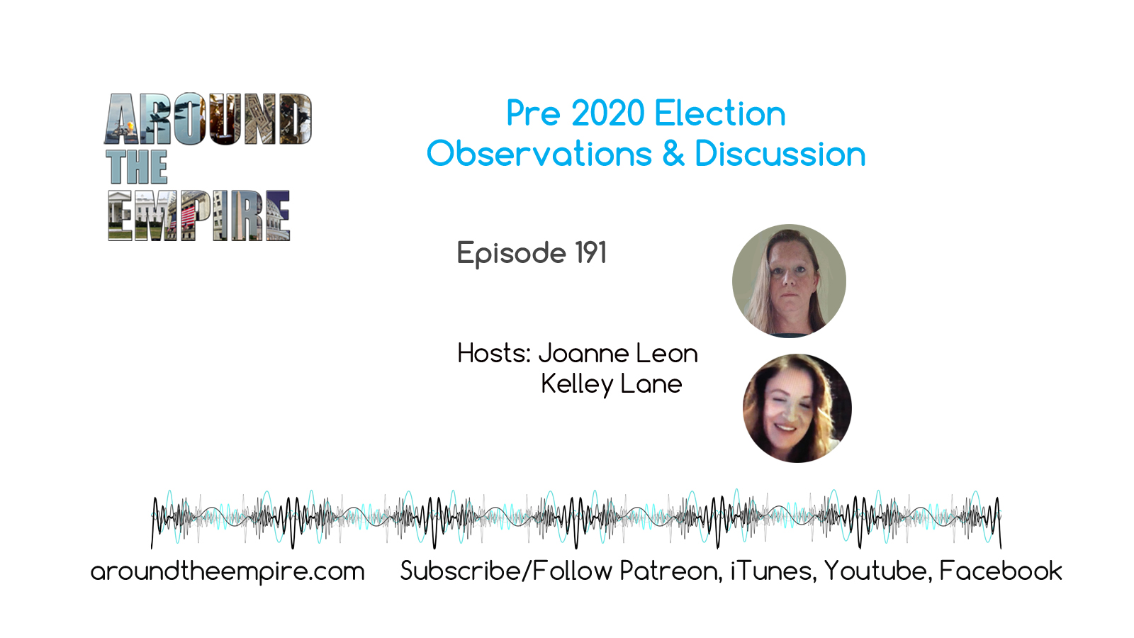 Ep 191 Pre Election Discussion