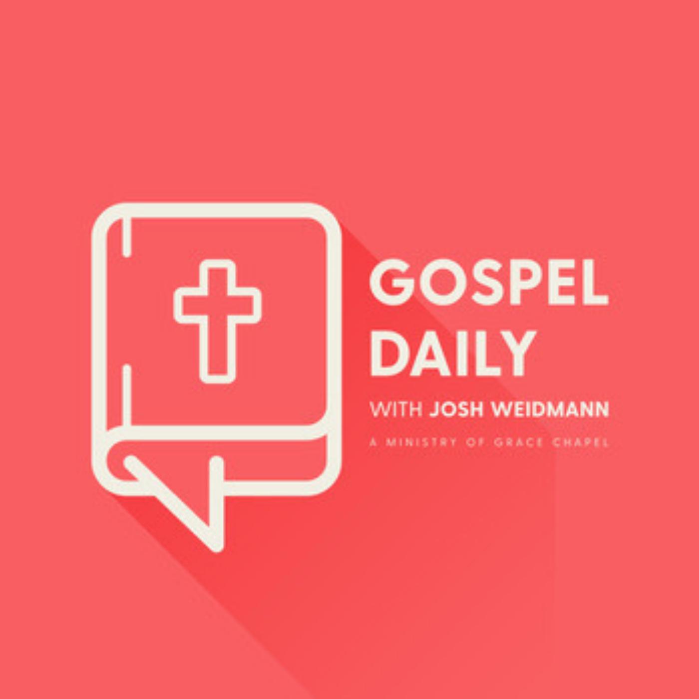 Gospel Daily with Josh Weidmann show art