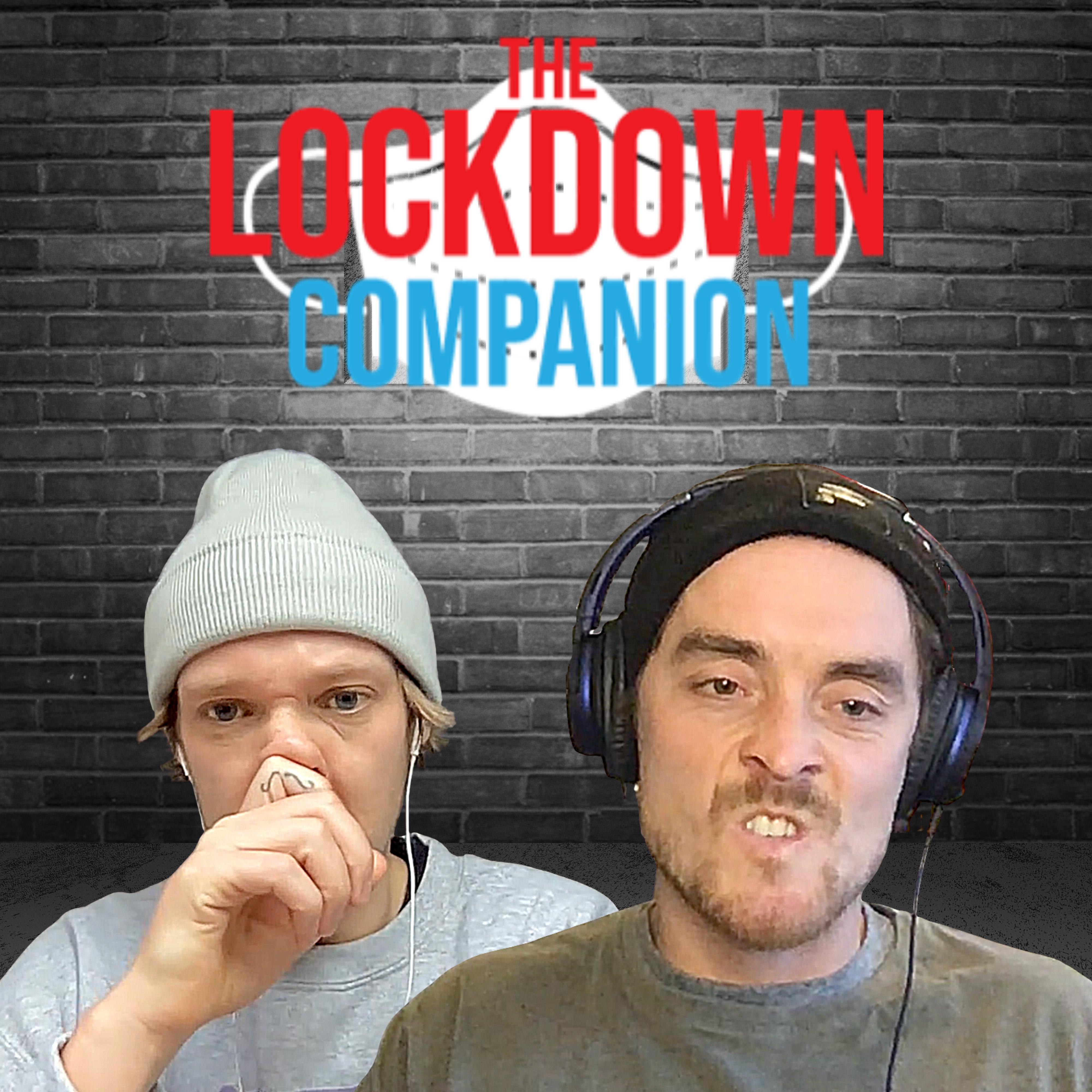 The Lockdown Companion Vol18