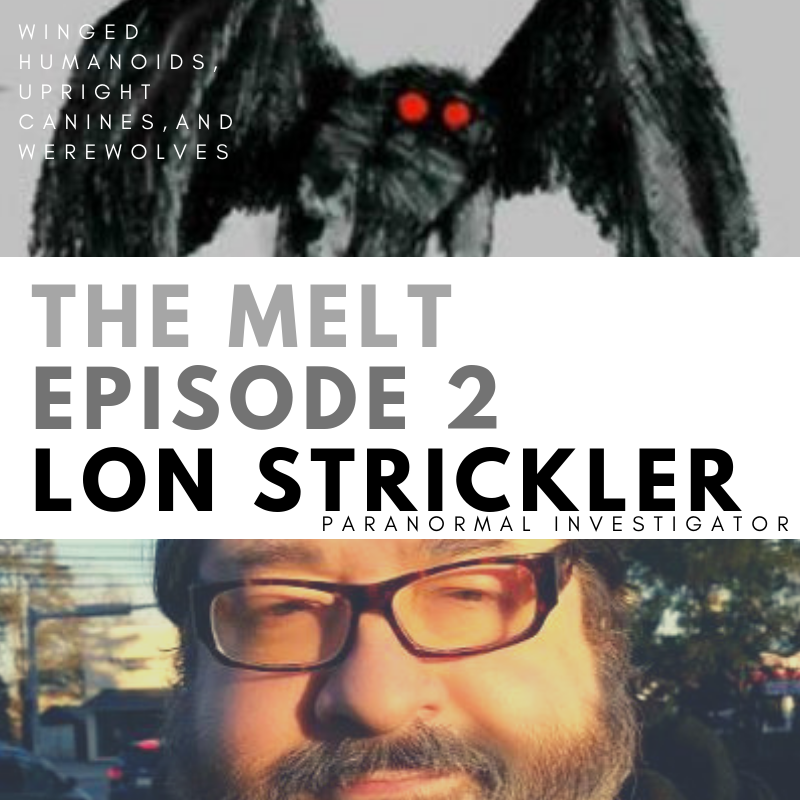Episode 2: Lon Strickler