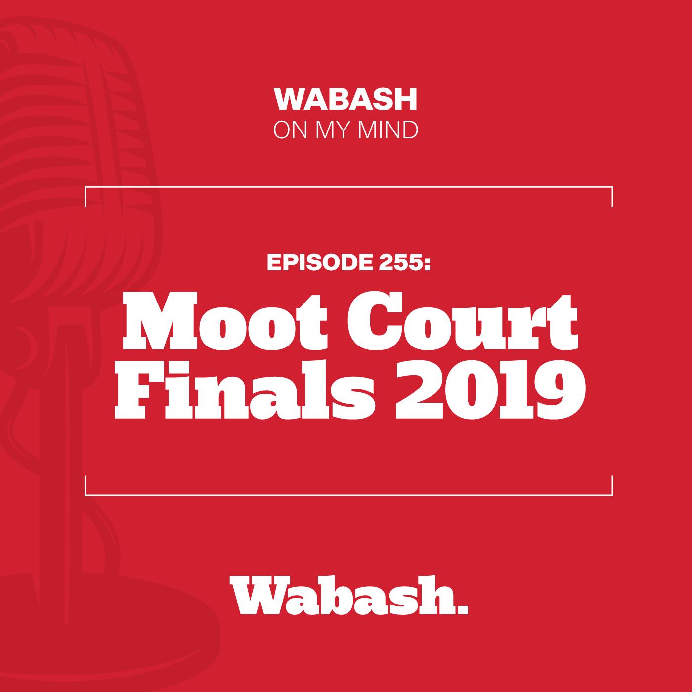 #255: Moot Court Finals 2019