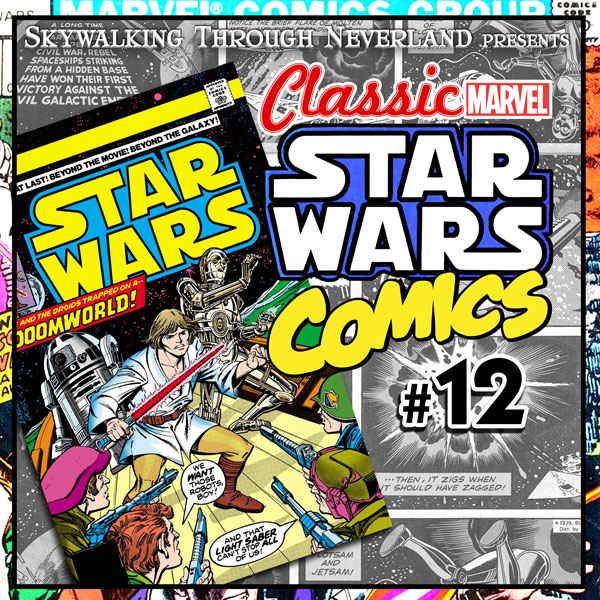 Classic Marvel Star Wars Comics #12: DOOMWORLD!