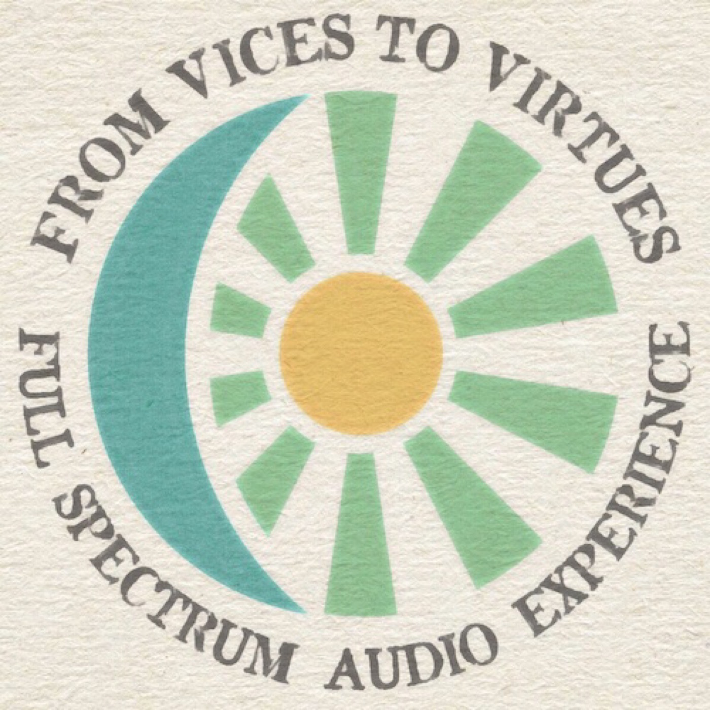 From Vices To Virtues Essential High Performance Podcast Experience show art