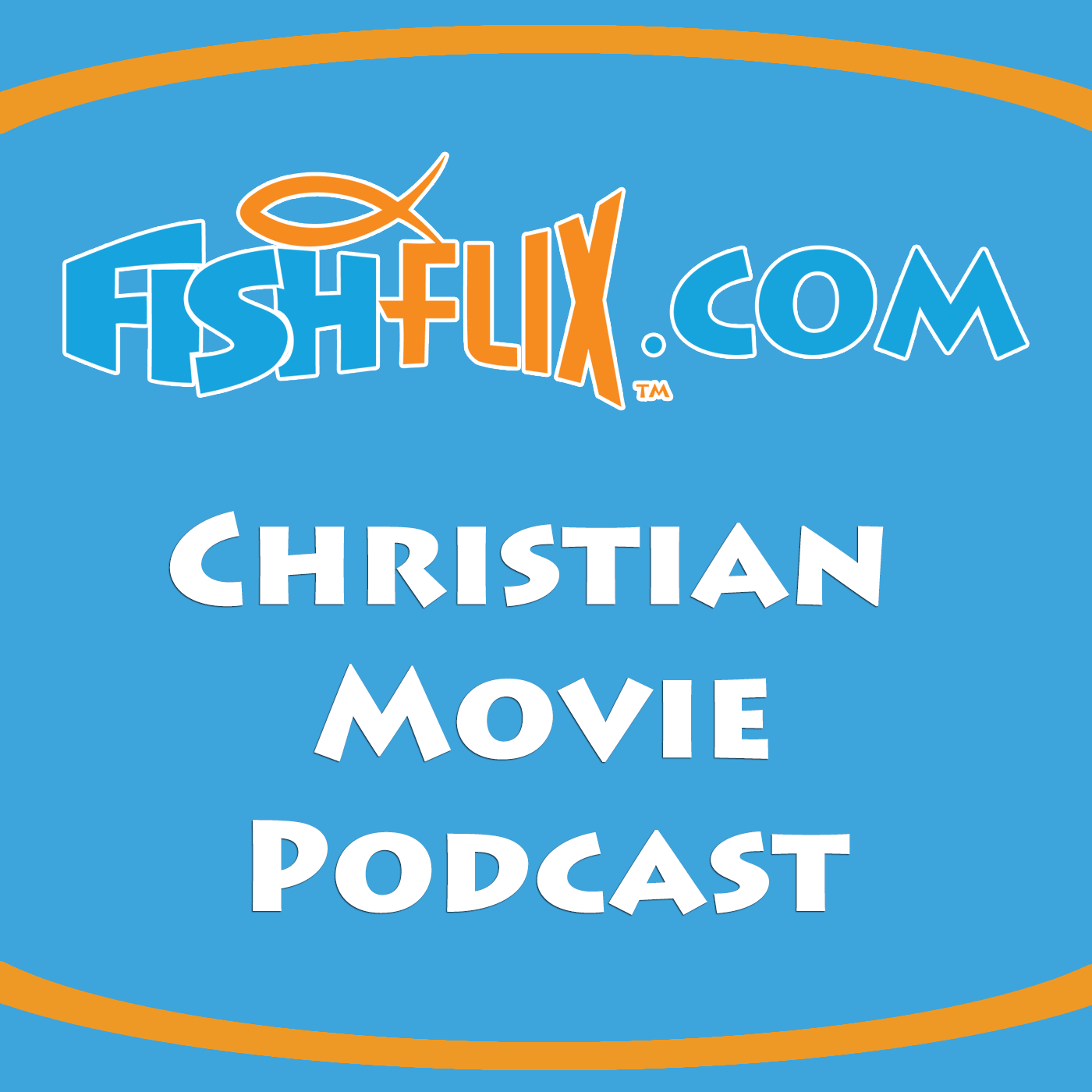 The FishFlix.com Christian Movie Podcast show art