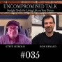 Artwork for Uncompromised Talk with Steve Siebold and Ron Renaud