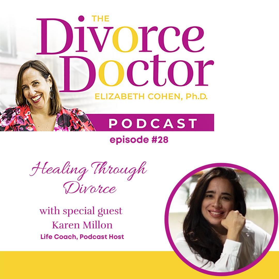The Divorce Doctor - Episode 28: Healing Through Divorce
