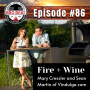 Artwork for BBP086-Talking Fire and Wine with Mary and Sean from Vindulge