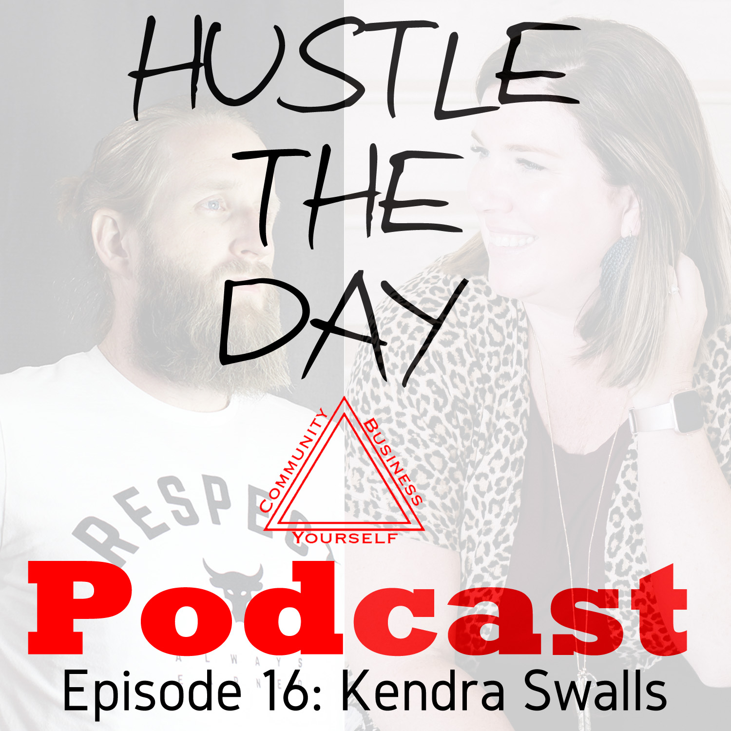 Hustle the Day Podcast #16: Kendra Swalls - Photogphy Educator show art