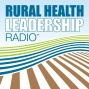 Artwork for 015:  A Conversation with Lisa Kilawee, President of the National Rural Health Association