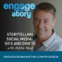 Artwork for EWS028: Storytelling and Social Media: Do's and Don'ts