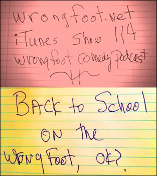 EP114-Back to School on the Wrong Foot