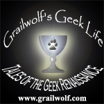 GGL014 - Grailwolf's Geek Life Season 2