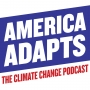 Artwork for Andy Revkin on America Adapts:  A podcast with the legendary climate change reporter – From the New York Times to Propublica:  Talking climate change reporting and President Trump, a history of climate change journalism and much more!