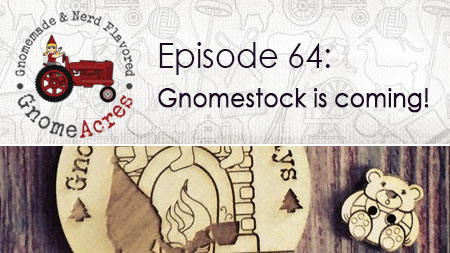 Artwork for Ep 64: Gnomestock is coming!