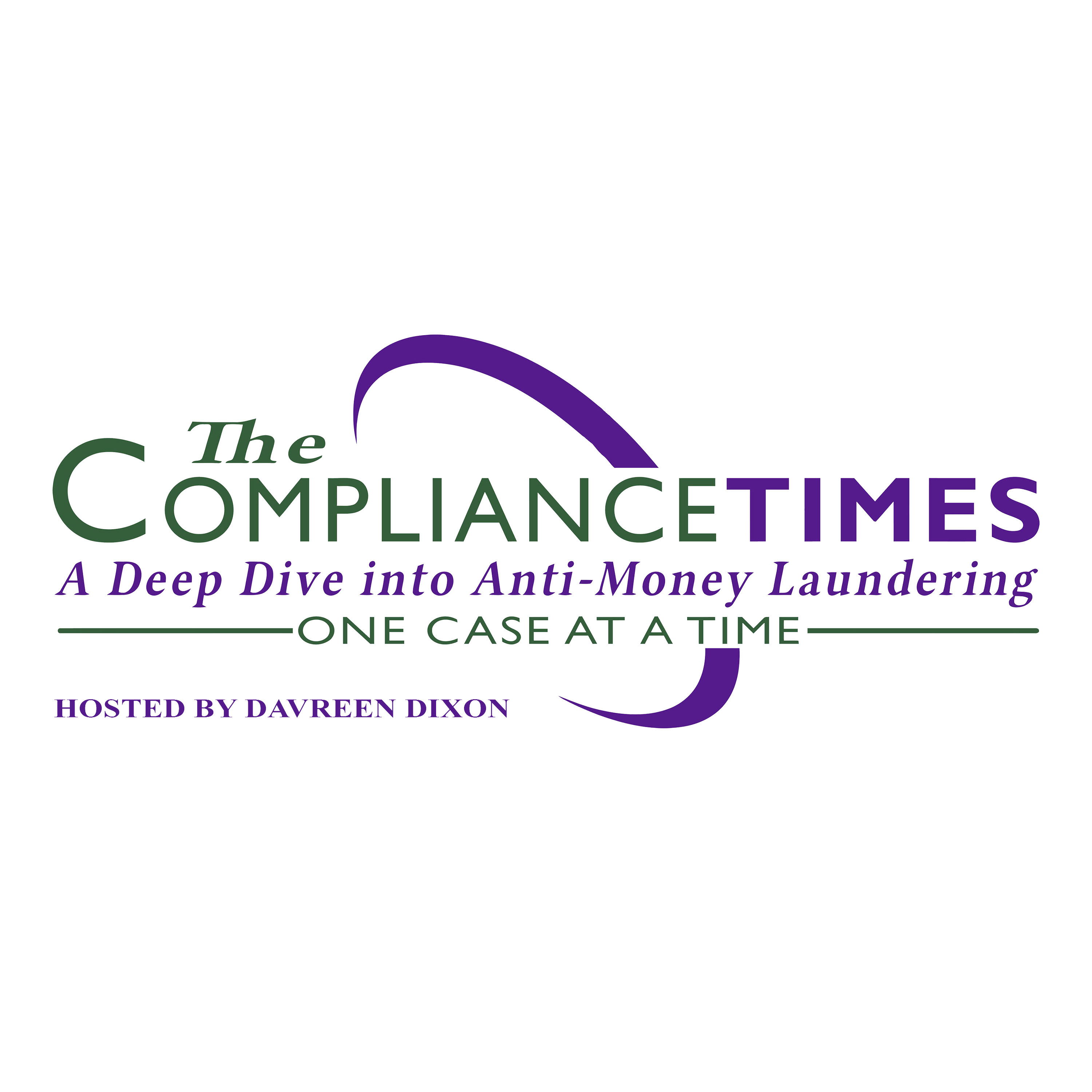 The Compliance Times: A Deep Dive into Anti-Money Laundering - One Case at a Time show art