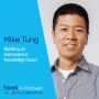 Artwork for Building an Autonomous Knowledge Graph with Mike Tung - #319