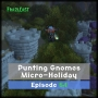 Artwork for FC 054: Punting Gnomes Micro-Holiday