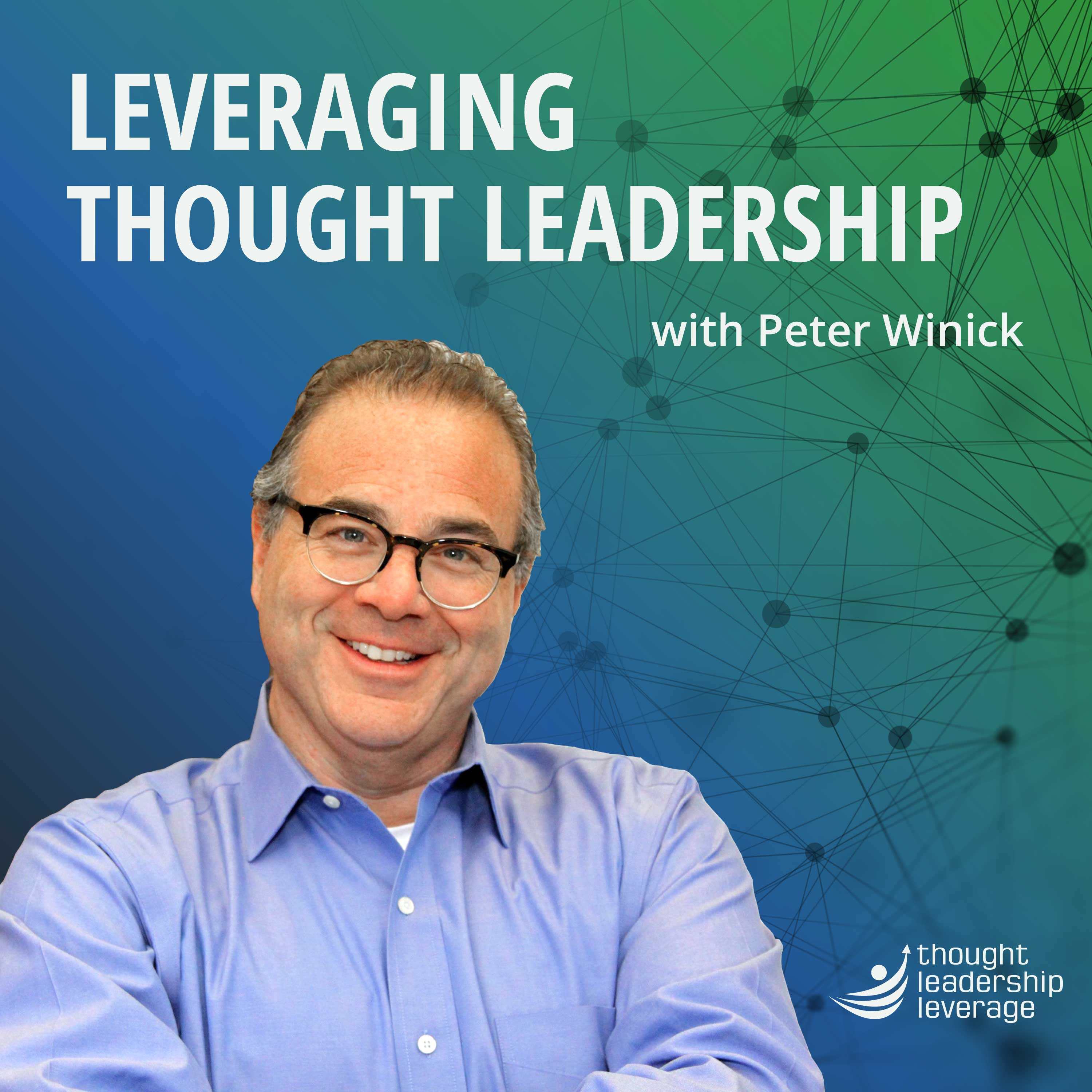 Leveraging Thought Leadership with Peter Winick show art