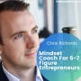 Artwork for Mindset Coach For 6-7 Figure Entrepreneurs w/ Chris Richard