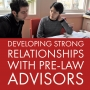 Artwork for Developing Strong Relationships with Pre-Law Advisors