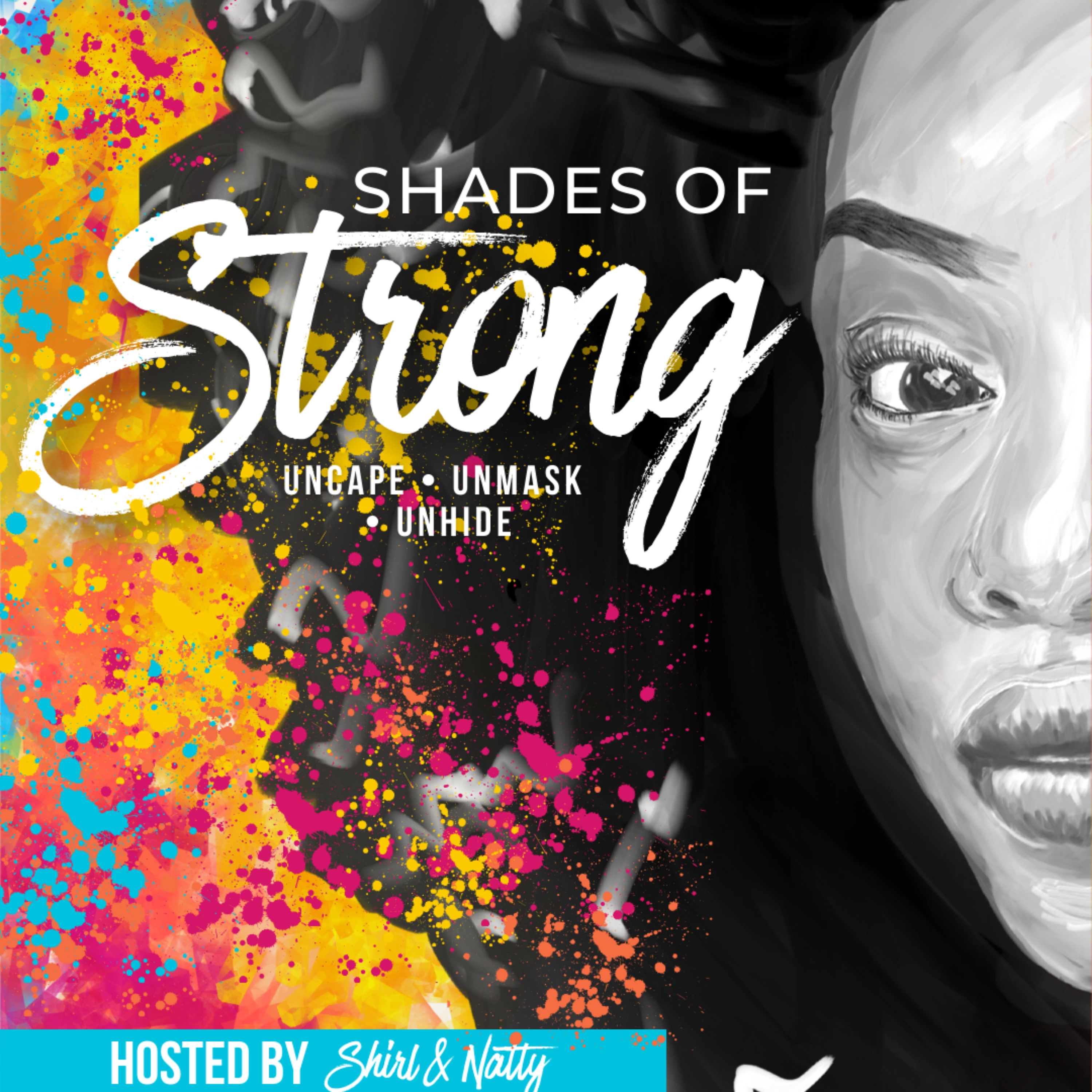 Shades of Strong ®   Dismantling the Myths & Stereotypes of the Strong Black Woman