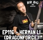 Artwork for EP116 - Herman Li (DragonForce)
