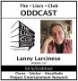 Artwork for The LIars Club Oddcast # 107 | Lanny Larcinese, Award Winning Writer and Novelist