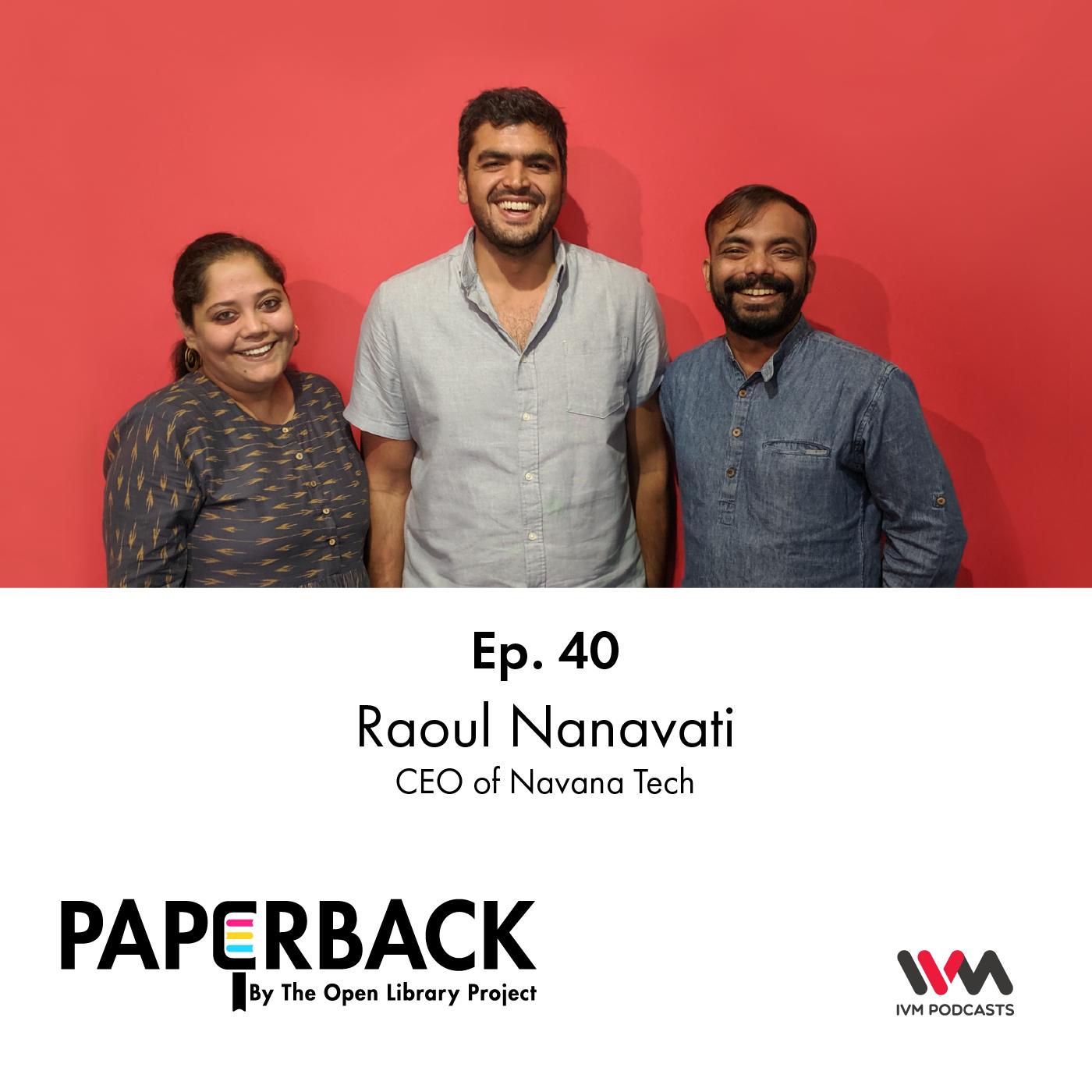 Ep. 40: Raoul Nanavati