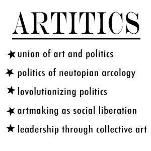Artitics: the union of art and politics