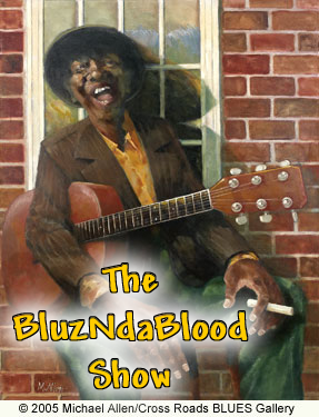 The BluzNdaBlood Show #319, More Brand Spankin' New Blues! show art