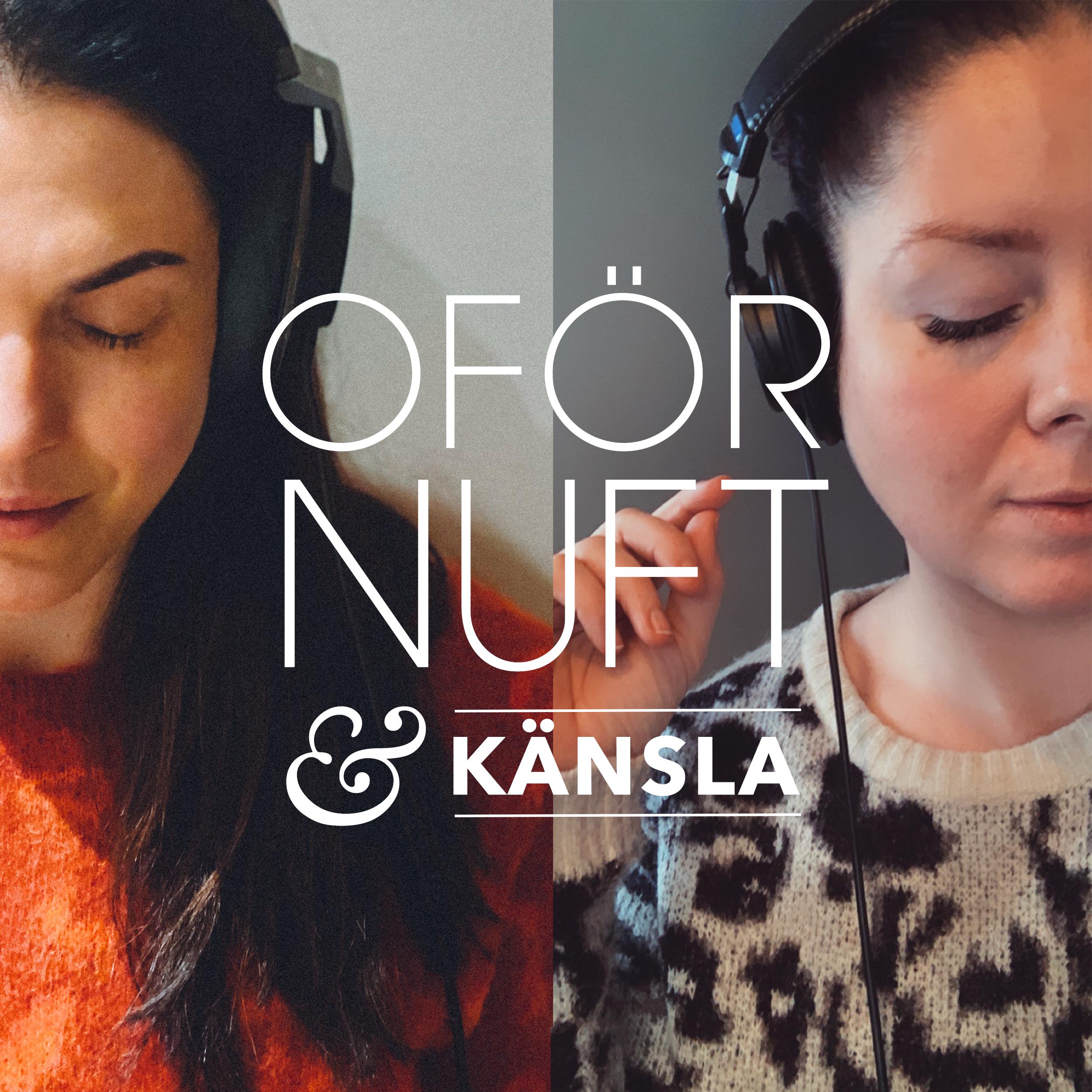 Oförnuft & Känsla med Sara Rönne och Jessica Clarén show art