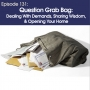 Artwork for #131- Question Grab Bag: Demands, Wisdom, & Hospitality