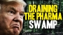 Artwork for Draining the Pharma swamp: Donald Trump announces plan to hammer Big Pharma's monopoly profits by requiring competitive bidding for government drug purchase contracts