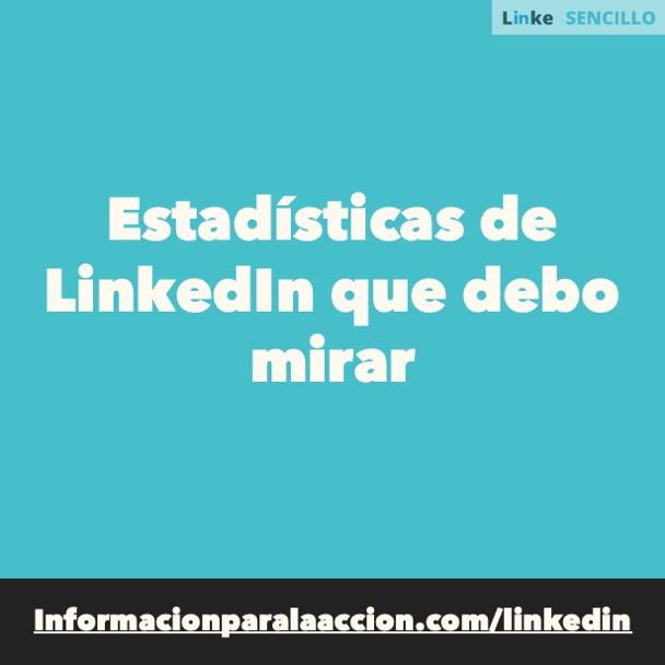 #154 - Qué estadísticas de LinkedIn debo mirar - LinkedIn Sencillo