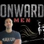 Artwork for Onward Men EP 78: 3 Beliefs a man must adopt to get rich