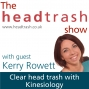 Artwork for Clear head trash with Kinesiology with Kerry Rowett