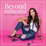 Artwork for #66 Your Influence is a Business with Brittany Krystle (Under the Influence Podcast with Whitney Eckis)