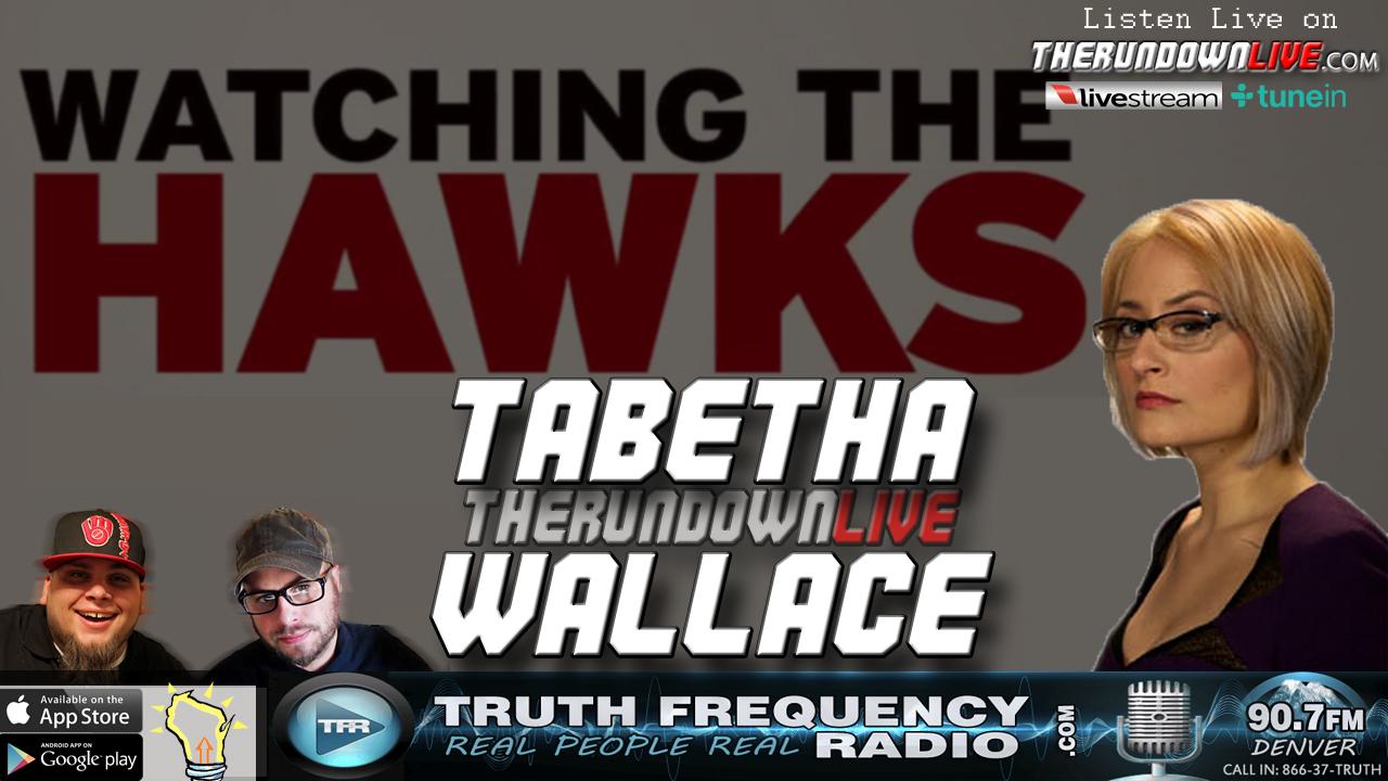 The Rundown Live #532 Tabetha Wallace (Watching the Hawks, Stock Market)