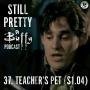 Artwork for Still Pretty #37. Teacher's Pet (S1.04)