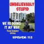 Artwork for We're Doing It My Way! The Jimmy 2024 | Unbelievably Stupid 113