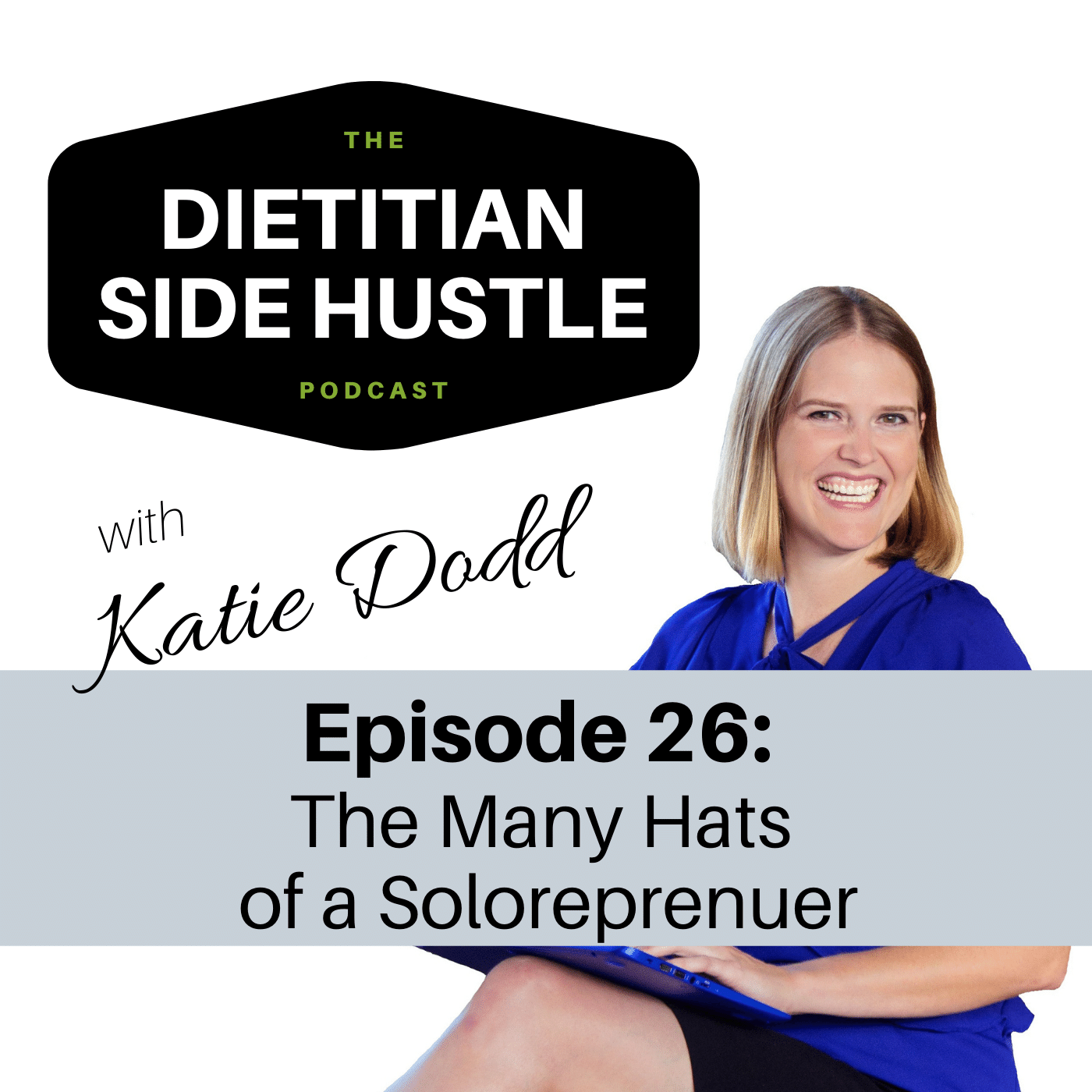 DSH 026: The Many Hats of a Soloprenuer