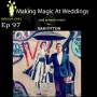 Artwork for EP97: Sam Fitton, Wedding Magician with Phil Taylor