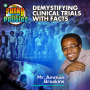 Artwork for Demystifying Clinical Trials With Facts w/Ammon Brookins | The Funky Politics | KUDZUKIAN